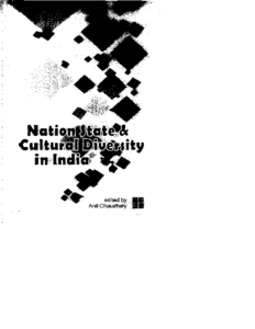NATIONAL STATE & CULTURAL DIVERSITY IN INDIA